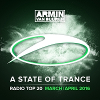 Armin van Buuren's A State Of Trance: Radio Top 20 (March, April 2016)