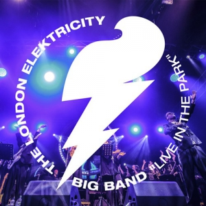 The London Elektricity Big Band - Live In The Park