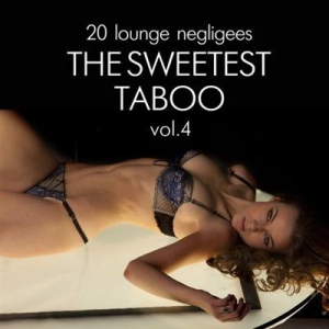 VA - The Sweetest Taboo, Vol. 4 (20 Lounge Negligees)