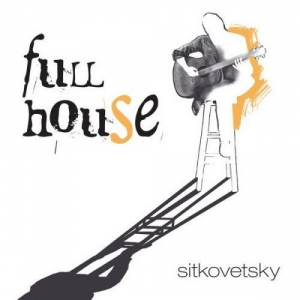 Alexander Sitkovetsky - Full House