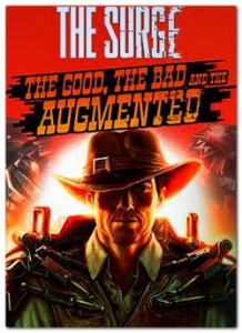 The Surge: The Good, the Bad, and the Augmented