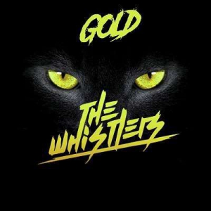 The Whistlers - Gold