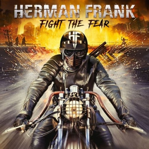 Herman Frank (ex-Accept) - Fight the Fear