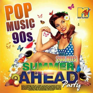 VA - Summer Ahead: Party Pop Music 90s