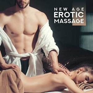 Erotic Massage Music Ensemble - New Age Erotic Massage - Tantric Sex Melodies, Great Pleasure Time