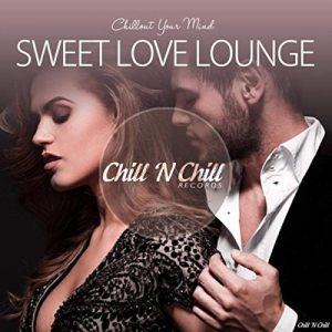 VA - Sweet Love Lounge (Chillout Your Mind)
