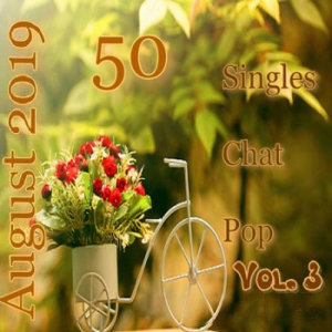 VA - Singles Chat Pop August 2019 Vol.3