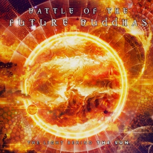 Battle Of The Future Buddhas - The Light Behind The Sun