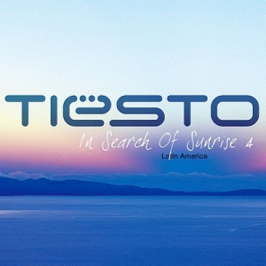 VA - In Search Of Sunrise 4: Latin America (Mixed by Tiesto)
