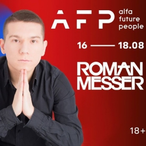 Roman Messer - Live @ Mentos Fresh Connector, Alfa Future People Russia 2019-08-17