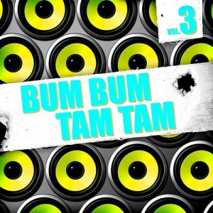 VA - Bum Bum Tam Tam Vol.3 [Andorfine Germany]