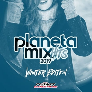 VA - Planeta Mix Hits 2019 (Winter Edition)