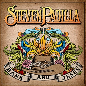 Steven Padilla - Hank And Jesus