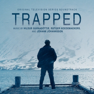 Trapped / Капкан (Original Television Series Soundtrack)
