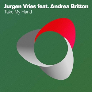 Jurgen Vries feat. Andrea Britton ‎ - Take My Hand