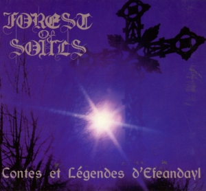 Forest Of Souls - Contes Et Legendes D'efeandayl