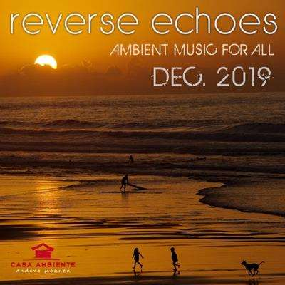 VA - Reverse Echoes: Ambient Music (2019)