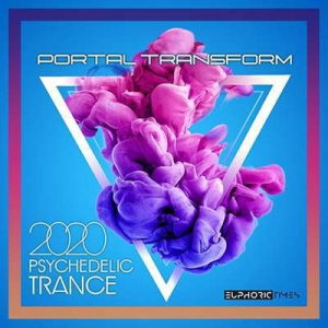 VA - Portal Transform: Psy Trance Music
