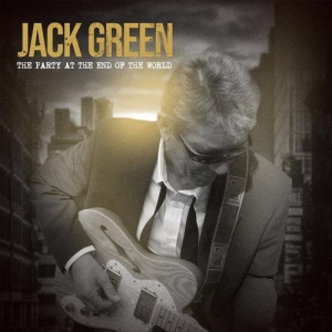 Jack Green - The Party At The End Of The World