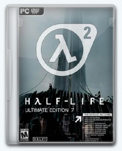 Half-Life 2 (7000) Unofficial/Mod [Ultimate Edition 7]
