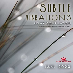 VA - Subtle Vibrations: Relax Compilation