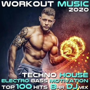 Workout Electronica - Workout Music 2020 Techno House Electro Bass Motivation Top 100 Hits 8 Hr DJ Mix