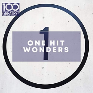 VA - 100 Greatest One Hit Wonders