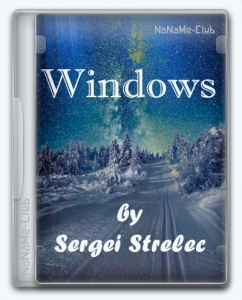 Windows 7 (13in2) Sergei Strelec x86/x64 6.1 (build 7601.24561) [Ru]