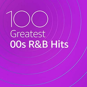 VA - 100 Greatest 00s R&B Hits