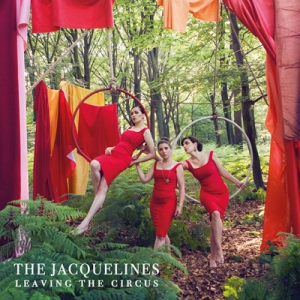 The Jacquelines - Leaving the Circus
