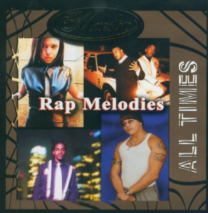All Times. Rap Melodies