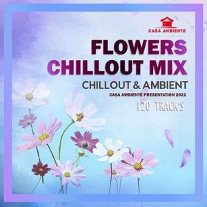 VA - Flowers Chillout Mix