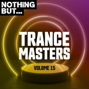 VA - Nothing But... Trance Masters Vol.15