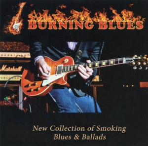 VA - Burning Blues - New Collection of Smoking Blues & Ballads Vol. 01-05