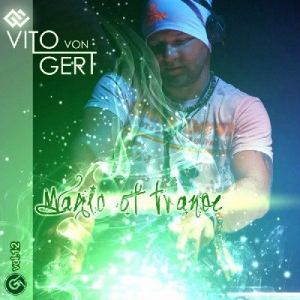 VA - Magic Of Trance Vol 12 (Mixed by Vito Von Gert)