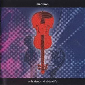 Marillion - With Friends At St.David's