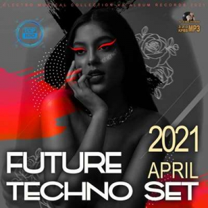 VA - Future Techno April Set