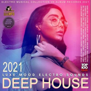 VA - Deep House: Luxe Mood Electro Sound