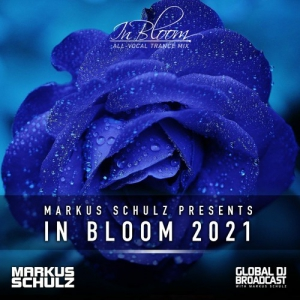 Markus Schulz - Global DJ Broadcast In Bloom (All-Vocal Trance Mix)