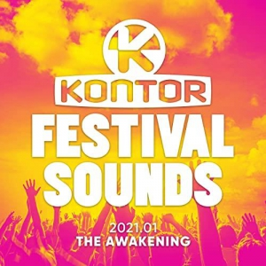 VA - Kontor Festival Sounds 2021.01 - The Awakening