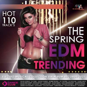 VA - The Spring EDM Trending