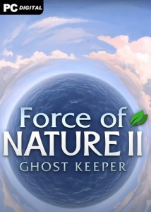 Force of Nature 2: Ghost Keeper