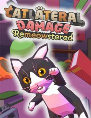 Catlateral Damage: Remeowstered
