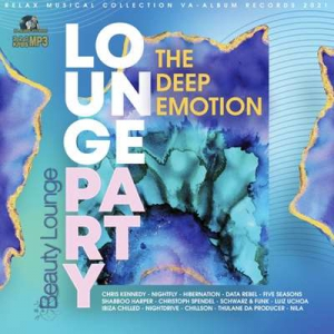 VA - The Deep Emotion: Lounge Party