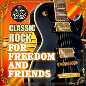VA - For Freedom And Friends: Rock Classic Compilation