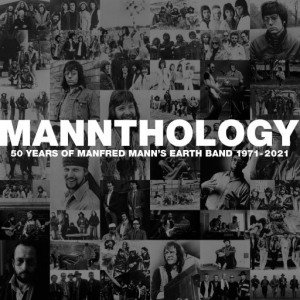 Manfred Mann's Earth Band - Mannthology: 50 Years of Manfred Mann's Earth Band 1971-2021
